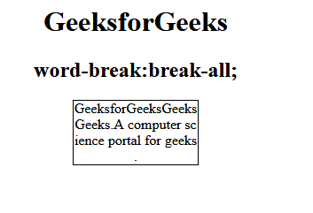"What is the difference between ""word-break: break-all"" versus ""word"