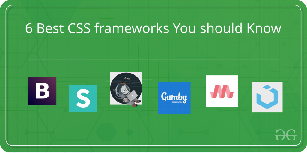 Best Css Framework 2020 6 Best CSS frameworks You should Know to design Attractive