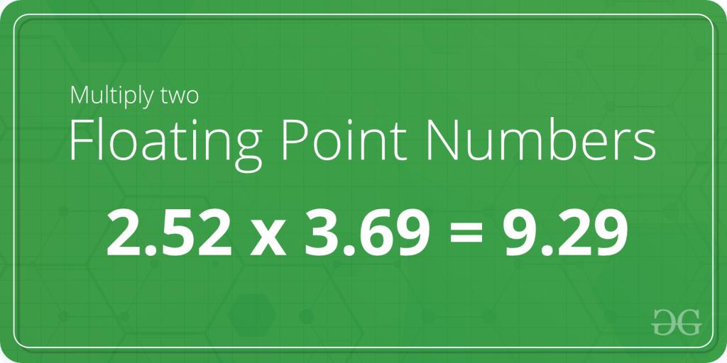 C Program to Multiply two Floating Point Numbers - GeeksforGeeks