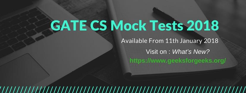 GATE CS 2018 Mock Tests - GeeksforGeeks
