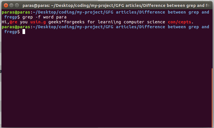 Difference between grep and fgrep command - GeeksforGeeks