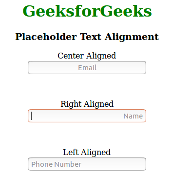 How to align Placeholder Text in HTML ? - GeeksforGeeks