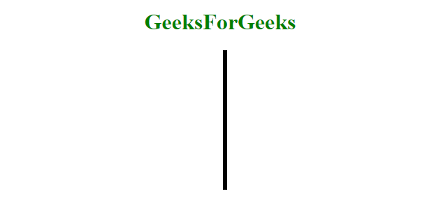 How to make a vertical line using HTML ? - GeeksforGeeks