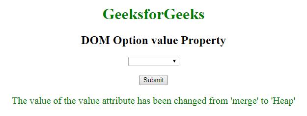 Html Dom Option Value Property Geeksforgeeks