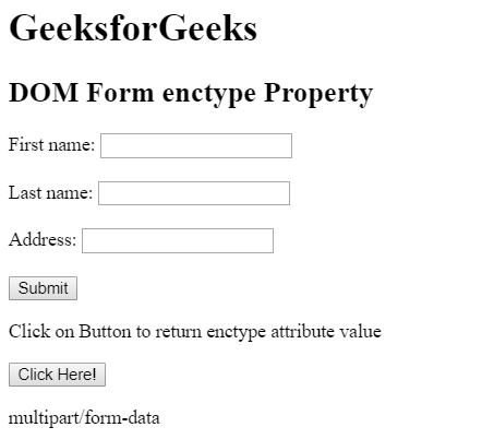 HTML   DOM Form enctype Property - GeeksforGeeks