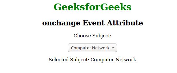HTML | onchange Event Attribute - GeeksforGeeks