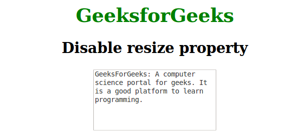 How to disable resizable property of textarea using CSS? - GeeksforGeeks