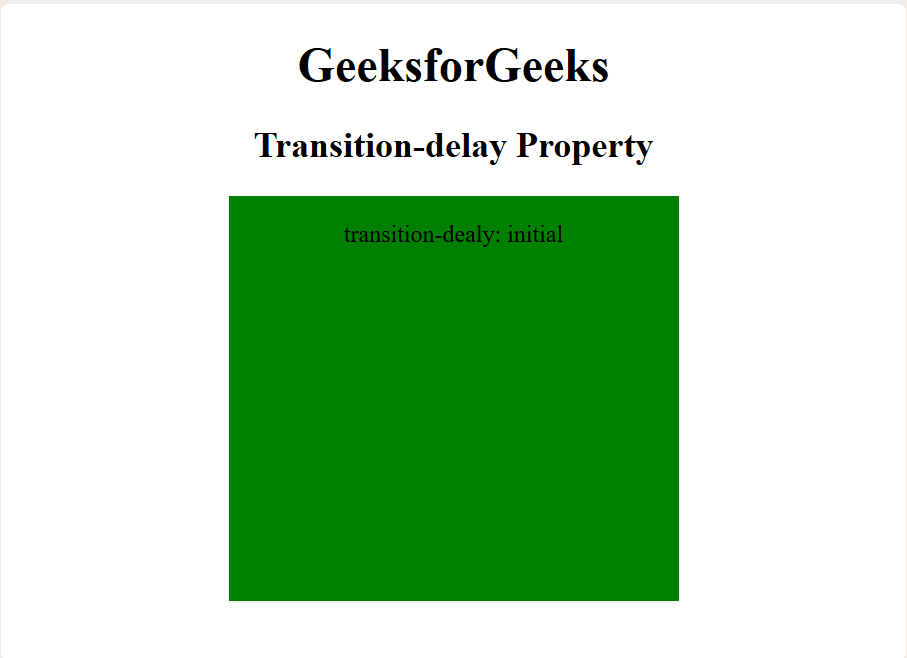 CSS | transition-delay Property - GeeksforGeeks