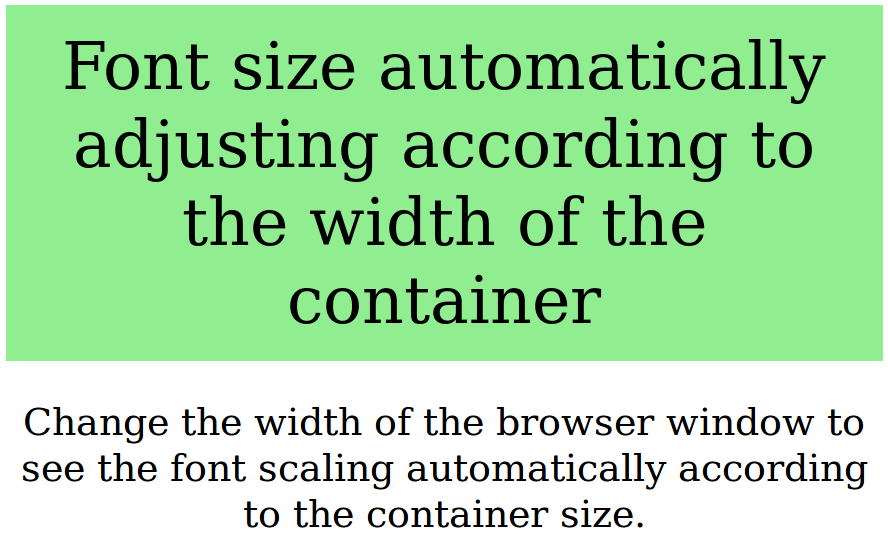 Font scaling based on width of container using CSS